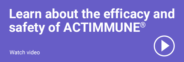 Learn about the safety and efficacy of ACTIMMUNE® (Interferon gamma-1b) button